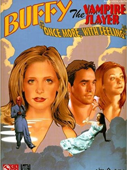 Buffy the Vampire Slayer - Once More with Feeling Songbook