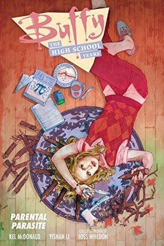 Buffy: The High School Years -- Parental Parasite Comic Book