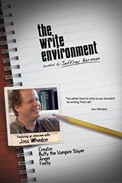 The Write Environment: Featuring an interview with Joss Whedon