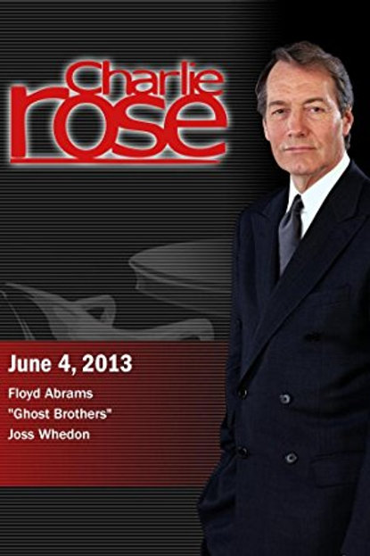 """Charlie Rose - Floyd Abrams; """"Ghost Brothers""""; Joss Whedon"""