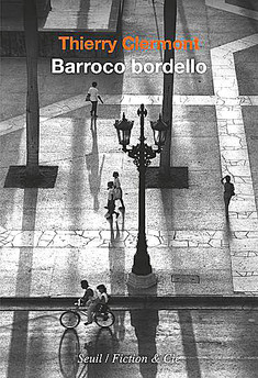 Barocco bordello par Thierry Clermont