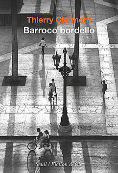 Barocco bordello par Thierry Clermont