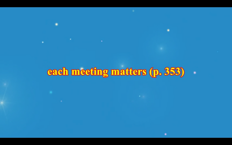 Each meeting matters.png
