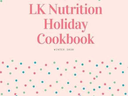 LK Nutrition Holiday Cookbook! Winter 2020 Edition