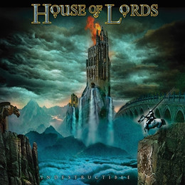 HOUSE OF LORDS - Indestructible (Review)