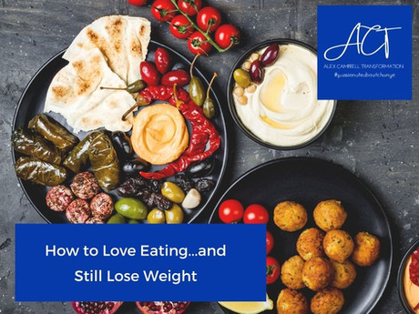 How to Love Eating and Still Lose Weight