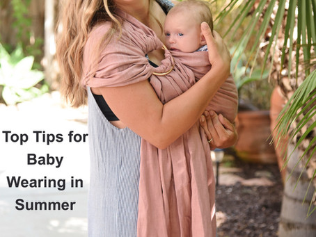 Top Tips for Baby Wearing in Summer