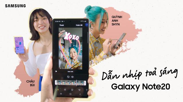 Galaxy Note20 - Cảm hứng dẫn nhịp toả sáng