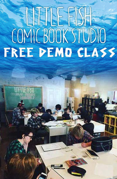 Little Fish Comic Book Studio offers FREE demo classes for first timers
