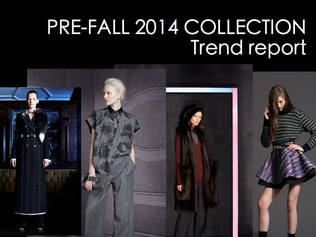 Prefall 2014 collection trend report