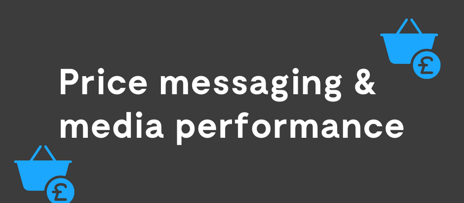 How price messaging can impact your media performance!
