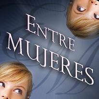 Entre Mujeres.jpg
