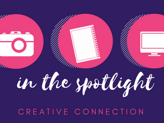 CREATIVE CONNECTIONS: SPOTLIGHT