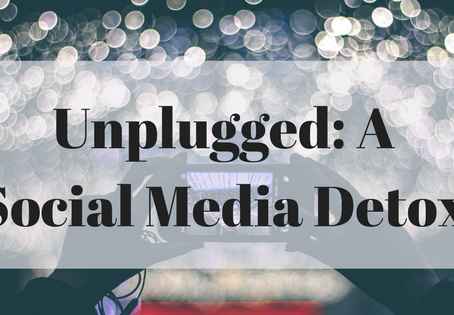 Unplugged: Why You Should Detox from Social Media Once In A While