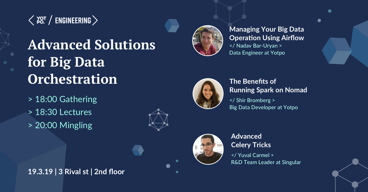 Yotpo Engineering #3 - Advanced Solutions for Big Data Orchestration