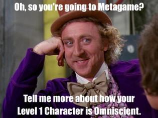 Why I Encourage Metagaming
