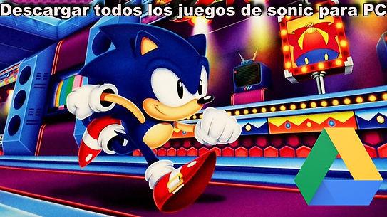 Como Jugar y descargar toda la saga de Sonic juegos para PC en google drive zippyshare portada