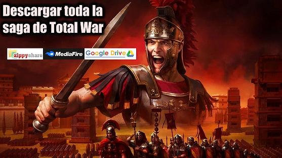 Como descargar Total War todos los juegos full para PC google drive mediafire megaup saga completa portada