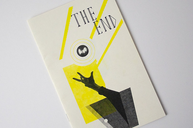 """""""The End"""" Risograph, Saddle Stitched Zine"""