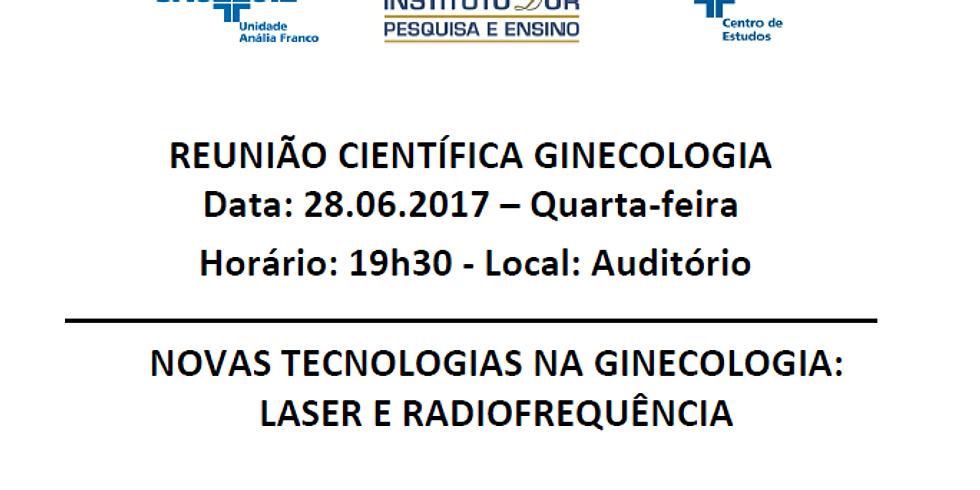 Novas tecnologias na Ginecologia Laser e Radiofrequência