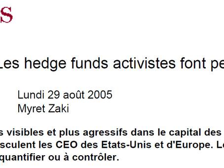 ACTIONNARIAT : Plus visibles et plus agressifs dans le capital des sociétés cotées, les fonds altern