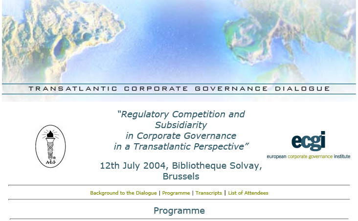 "Programme du ""Transatlantic Corporate Governance Dialogue"" - ALI & ecgi - du 12 juillet 2004 @ Bruxelles"