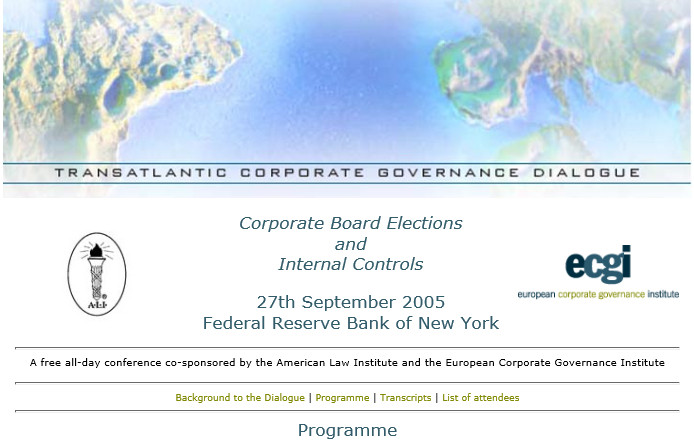 "Programme du ""Transatlantic Corporate Governance Dialogue"" - ALI & ecgi - du 27 septembre 2005 @ New York"