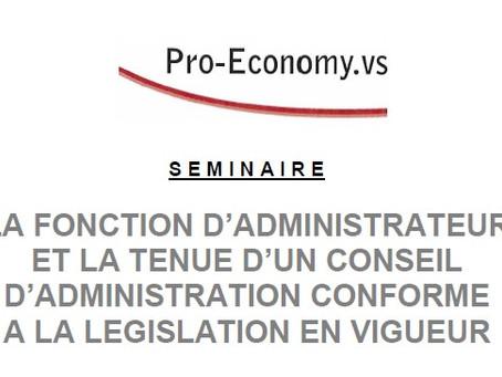 La fonction d'administrateur et la tenue d'un conseil d'administration conforme à la lég