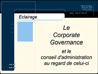 LeCorporateGovernance et leconseil d'administrationau regard de celui-ci