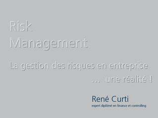 La gestion des risques en entreprise... une réalité. Du concept à la pratique !