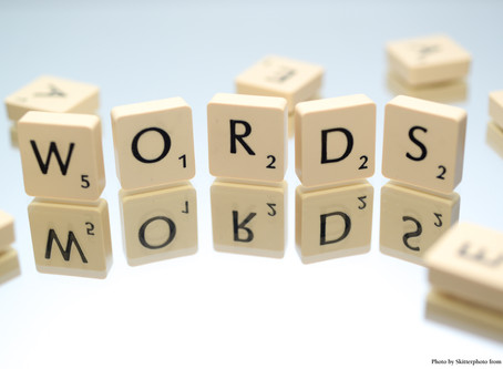 WORDS MATTER - THE EFFECT OF WORDS ON YOURSELF & OTHERS