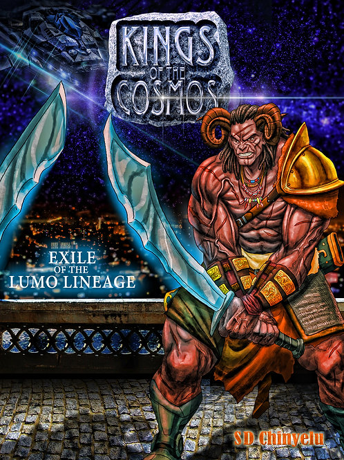 KINGS OF THE COSMOS: Exile of the Lumo Lineage
