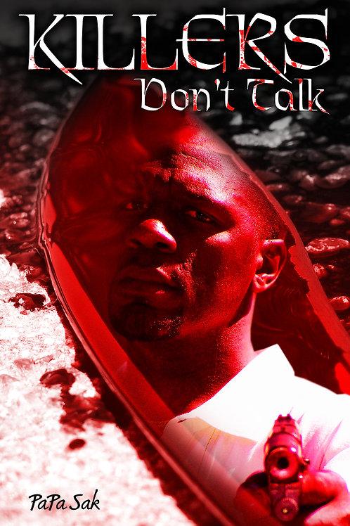 Killlers Don't Talk