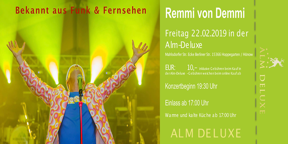 AUSVERKAUFT!!!  Remmi von Demmi (Kartenvorverkauf)