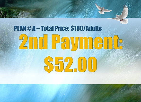 Plan #A - 2nd Payment, Adult