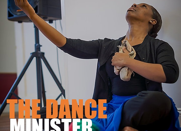 The Dance Minister: Accepting the Call