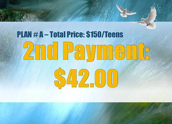 Plan #A - 2nd Payment,Teens