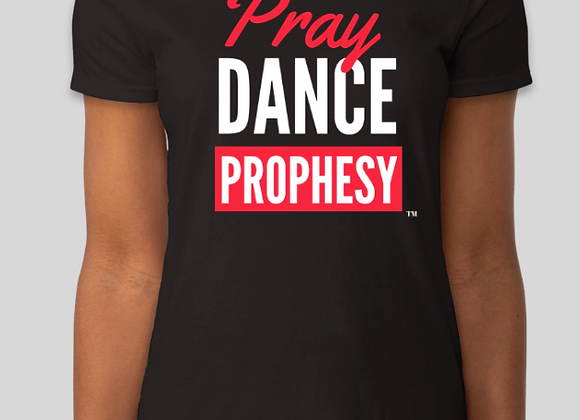 Pray, Dance, Prophesy Tee (Black)