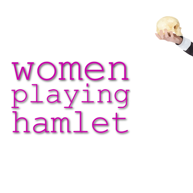 Women Playing Hamlet