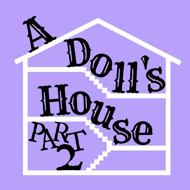 Dolls House Part 2
