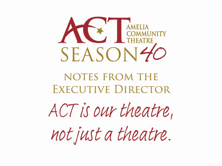 ACT is Your Theatre