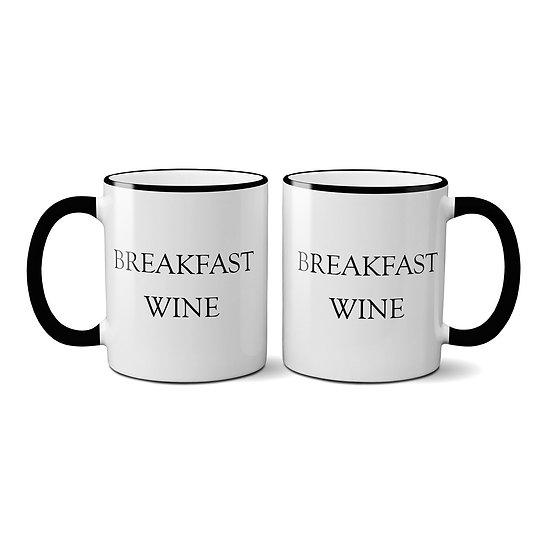 """""""Breakfast Wine"""" Mug"""