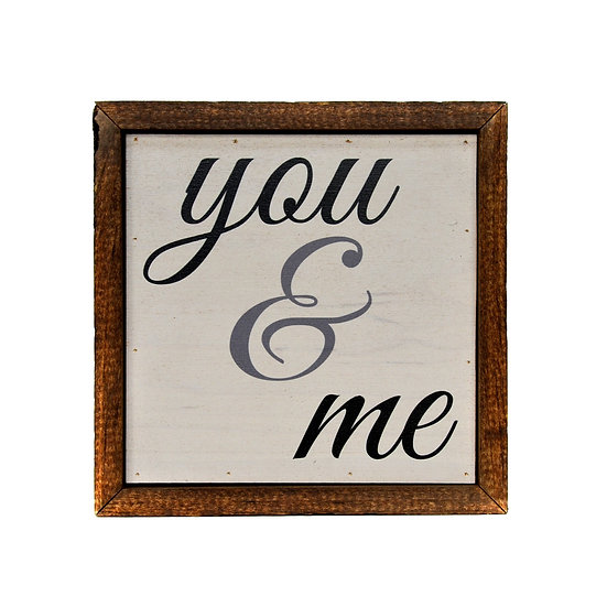 """""""You & Me"""" Wood Sign"""
