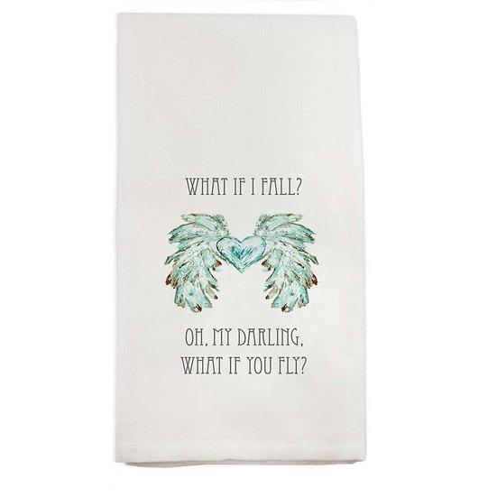"""What if I fall"" Towel"