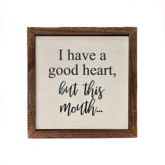 Good Heart Wood Sign