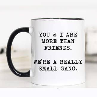 """More than Friends"" Mug"