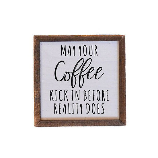 """""""May your coffee"""" Wooden Sign"""