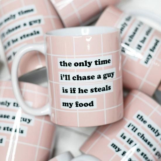 """""""Chase a guy"""" Mug"""