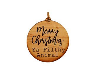 Filthy Animal ornament