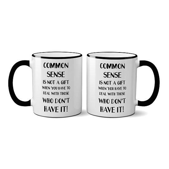 """""""Common Sense"""" Mug"""